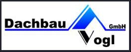 Dachbau Vogl GmbH